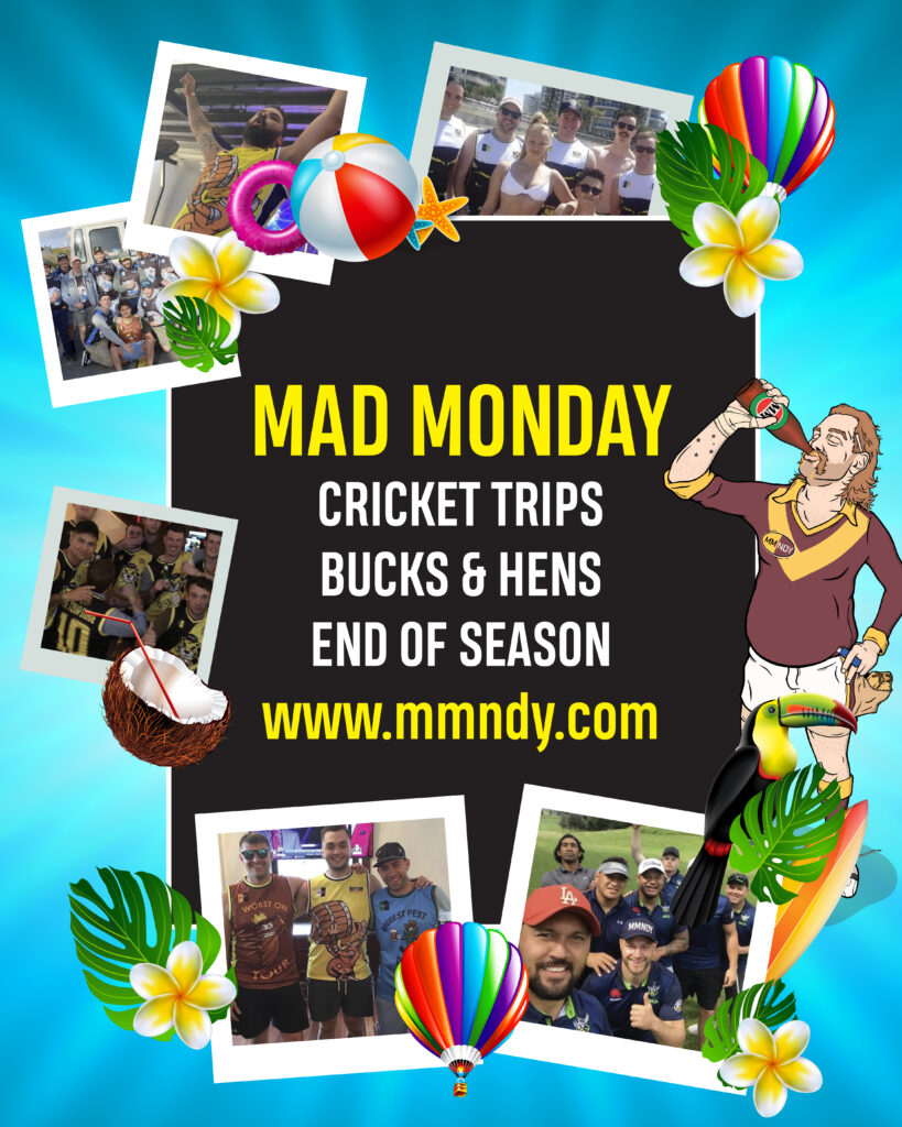 Mad Monday Cricket Trips